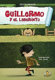 Guillermo y el laberinto (Spanish Edition)