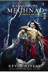 RAAVANPUTR MEGHNAD: The Prince of Lanka Kindle Edition
