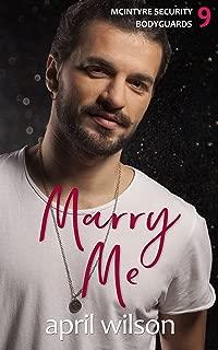 Marry Me - a novella: (McIntyre Security Bodyguard Series - Book 9)