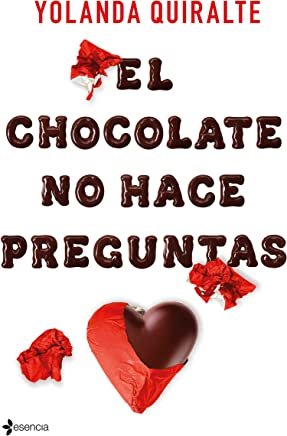 El chocolate no hace preguntas (Volumen independiente)