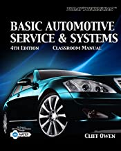 Today's Technician: Basic Automotive Service and Systems (The Ultimate Series Experience)