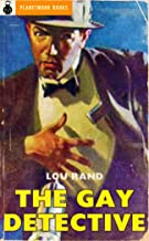 The Gay Detective (1961) (PlanetMonk Pulps Book 1)