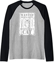 Wanted Dead & Alive: Schrodinger's Cat T-Shirt funny saying Raglan Baseball Tee