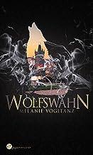 Wolfswahn (Schwarzes Blut 6) (German Edition)