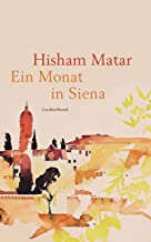 Ein Monat in Siena (German Edition)