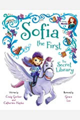 Sofia the First: The Secret Library: Purchase Includes Disney eBook! (Disney Storybook (eBook)) Kindle Edition