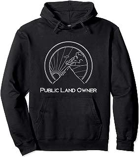 Public Land Owner Hoodie Outdoor Rec Hooded Sweatshirt Gift