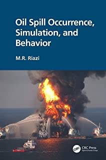 Oil Spill Occurrence, Simulation, and Behavior