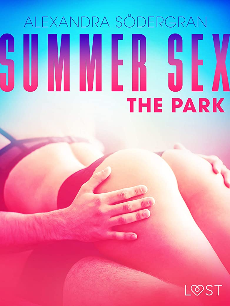 町治安判事隔離するSummer Sex 3: The Park (English Edition)