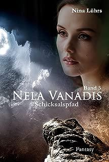 Nela Vanadis: Schicksalspfad (German Edition)