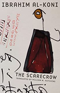 The Scarecrow (Modern Middle East Literatures in Translation)