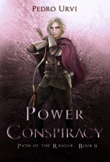 Power Conspiracy: (Path of the Ranger Book 9)