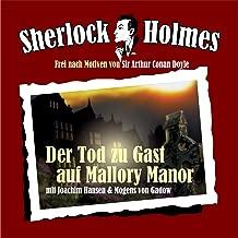 Der Tod zu Gast auf Mallory Manor: Sherlock Holmes 66.2