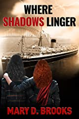 Where Shadows Linger (Intertwined Souls Series Book 2) Kindle Edition