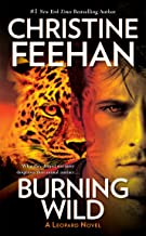 Burning Wild (A Leopard Novel Book 3)