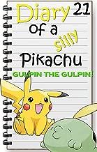 Gulpin the Gulpin: Pokemon Short Story (Diary of a Silly Pikachu Book 21)