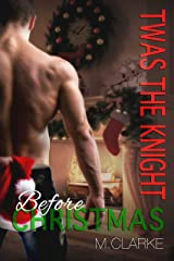 Twas The Knight Before Christmas (Something Great) Kindle Edition