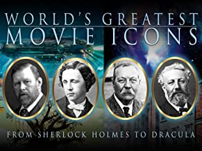 World's Greatest Movie Icons: Sherlock Holmes to Dracula