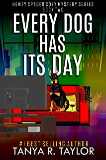 Every Dog Has Its Day (Hewey Spader Cozy Mystery Series Book 2) (English Edition)