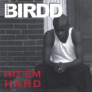 Hit Em Hard [Explicit]