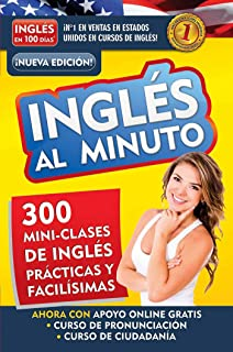 Inglés en 100 días - Inglés al minuto / English in a Minute (Spanish Edition)