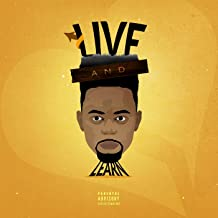 Live and Learn [Explicit]