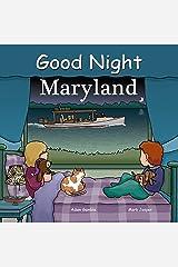 Good Night Maryland (Good Night Our World) Kindle Edition
