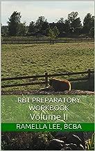 RBT Preparatory Workbook: Volume II