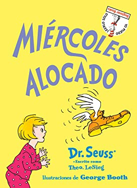 Miércoles alocado (Wacky Wednesday Spanish Edition) (Beginner Books(R))