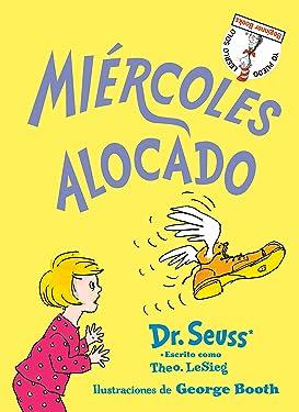 Miércoles alocado (Wacky Wednesday Spanish Edition) (Beginner Books(R))