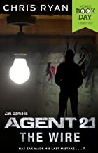 Agent 21: The Wire: World Book Day (English Edition)