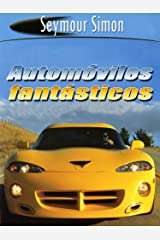 Automóviles Fantásticos (SeeMore Readers) (Spanish Edition) Kindle Edition