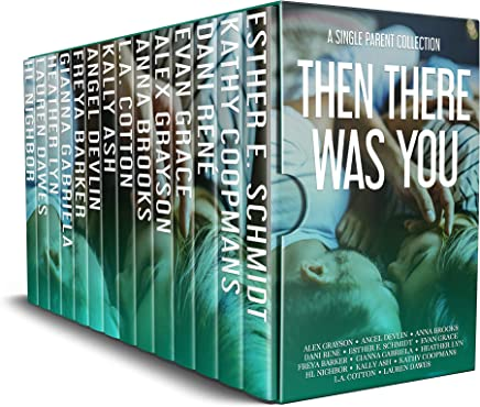Then There Was You: A Single Parent Collection (English Edition)