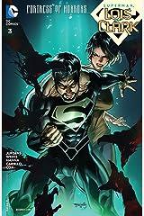 Superman: Lois and Clark (2015-2016) #3 Kindle Edition