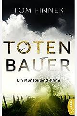 Totenbauer: Ein Münsterland-Krimi. Der zweite Fall für Tenbrink und Bertram (Münsterland-Reihe 2) Kindle Ausgabe