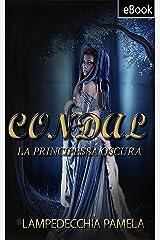 Condal - La principessa oscura Formato Kindle