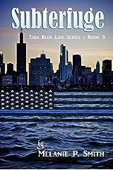 Subterfuge (Thin Blue Line Book 3) Kindle Edition