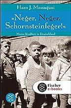 """""""Neger, Neger, Schornsteinfeger!"""": Meine Kindheit in Deutschland (German Edition)"""