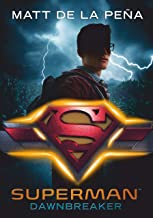 Superman – Dawnbreaker: Roman (DC Icons Superhelden-Serie 4) (German Edition)