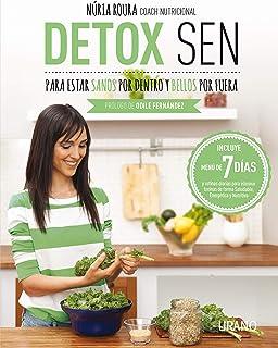 Detox SEN para estar sanos por dentro y bellos por fuera: