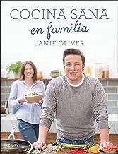 Cocina sana en familia / Super Food Family Classics (Spanish Edition)