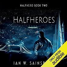 Halfheroes: Halfhero, Book 2