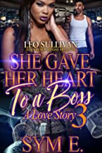She Gave Her Heart to A Boss 3: A Love Story