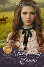 Transforming Emma (Lockets and Lace Book 20)