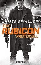 Das Rubicon-Protokoll: Thriller (Marc Dane 3) (German Edition)