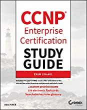 CCNP Enterprise Certification Study Guide: Implementing and Operating Cisco Enterprise Network Core Technologies: Exam 350-401