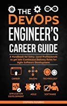 The DevOps Engineer's Career Guide: A Handbook for Entry- Level Professionals to get into Continuous Delivery Roles for Agile Software Development (Career Series) (English Edition)