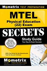 MTEL Physical Education (22) Exam Secrets Study Guide: MTEL Test Review for the Massachusetts Tests for Educator Licensure Kindle Edition