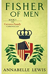 Fisher of Men: Book 5 of the Carrows Family Chronicles Kindle Edition