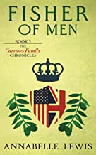 Fisher of Men: Book 5 of the Carrows Family Chronicles (English Edition)